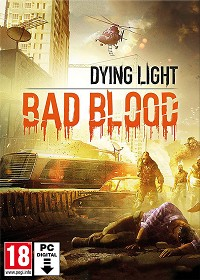 Dying Light: Bad Blood uncut (PC Download)