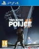 This is the Police 2 (PS4)