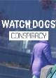 Watch Dogs Conspiracy (Add-on DLC 1)